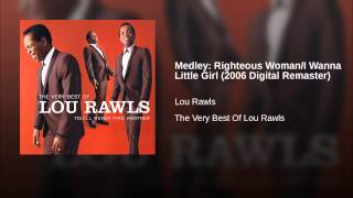 Medley: Righteous Woman/I Wanna Little Girl (2006 Digital Remaster)