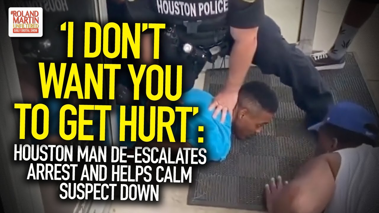 'I Don't Want You To Get Hurt': Houston Man De-Escalates Arrest And Helps Calm Suspec