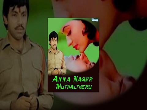 Annanagar Mudhal Theru (1988) - Sathyaraj - Radha