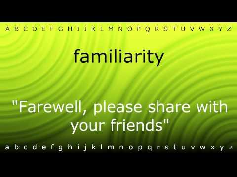 Define Familiarity at