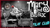 Mary And Max Youtube