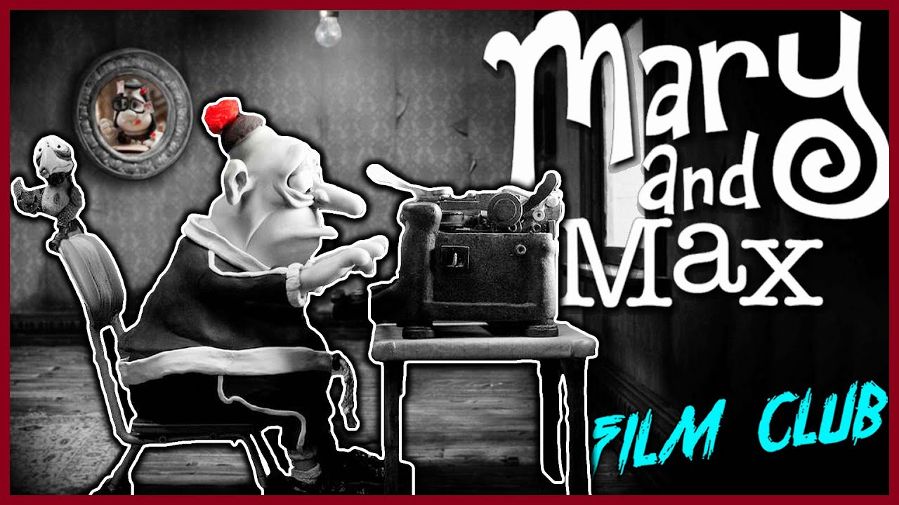 Mary And Max Review Film Club Youtube