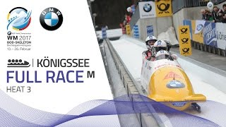 Full Race 4-Man Bobsleigh Heat 3 | Königssee | BMW IBSF World Championships 2017