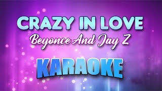 Beyonce And Jay Z - Crazy In Love (Karaoke version with Lyrics)