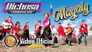 MAGALY TU FLAKITA DEL AMOR   DICHOSA CARNAVALERA   VIDEO OFICIAL CINEMA 4K