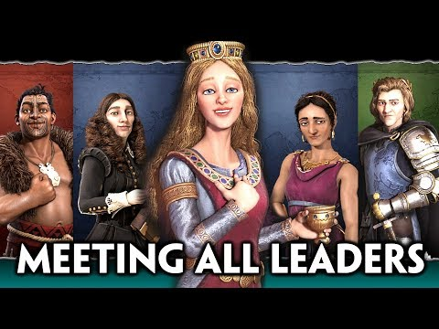 Civilization 6: Gathering Storm - All NEW Leaders Cutscenes Of Meeting The Player + Narrated Intros