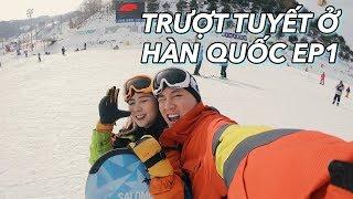 Trượt tuyết ở Hàn Quốc Ep1 | Thịt bò nướng hảo hạng | Vlog 60