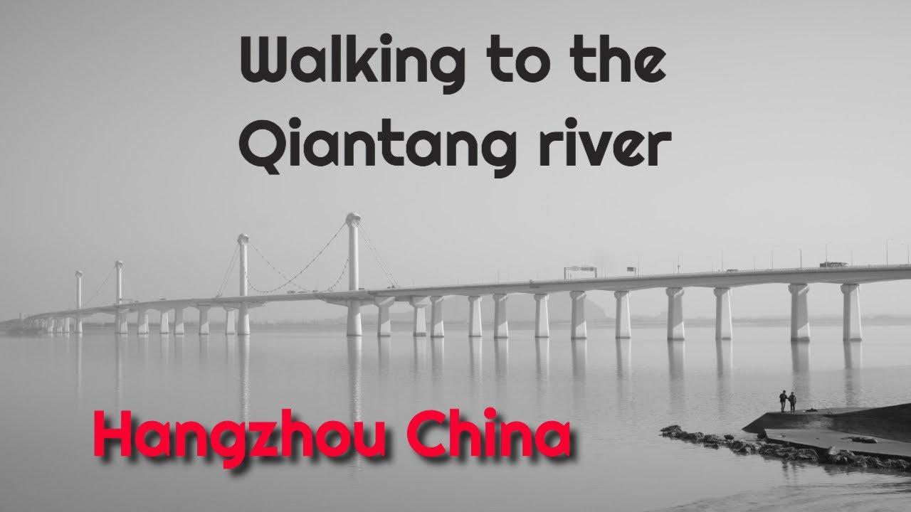 Walking to the River in Hangzhou