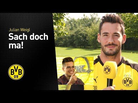 Sach doch ma, Julian Weigl! | BVB