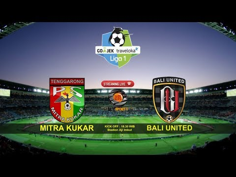 [LIVE STREAMING] MITRA KUKAR FC vs BALI UNITED  - HD 1080P Ready