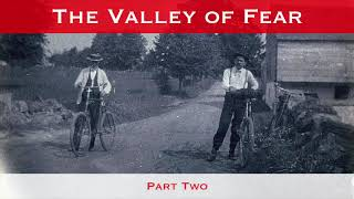 The Valley Of Fear Part Two A Sherlock Holmes Novel