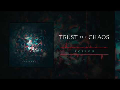 Trust The Chaos: Poison (Official Audio) Mp3
