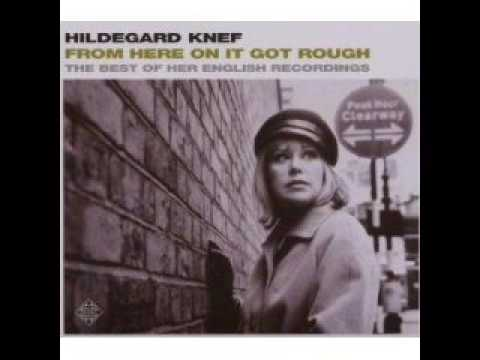 Hildegard Knef - From Here On It Got Rough