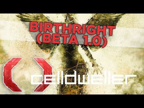 Celldweller - Birthright (Beta 1.0)