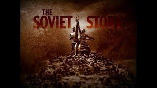 The Soviet Story (A VERDADEIRA História Soviética (Comunismo, Nazismo, Genocídio)) [LEGENDADO BR]