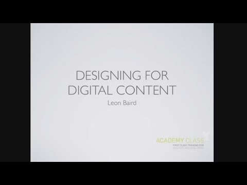 Designing for Digital Content - Designers Fiesta 2013 - Academy Class