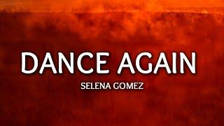 Selena Gomez - Dance Again (Lyrics)