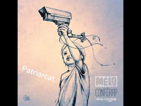 03 Patriarcat - Mélo Sola ; Oxydz - Conférap