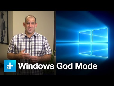 Windows God Mode And Other Win 10 Hacks