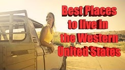 Top 10 Places to live in The West.
