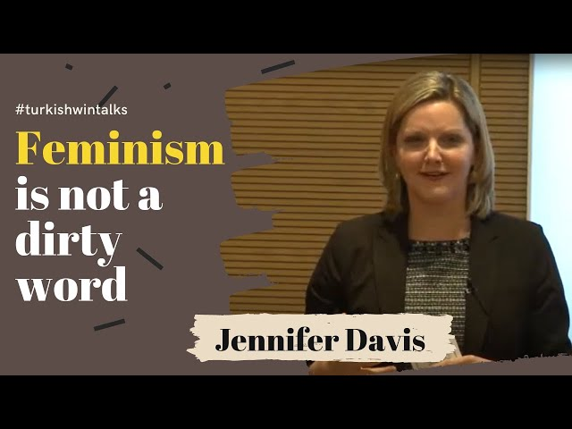Jennifer Davis | Feminism is not a dirty word