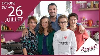 Parents Mode D'emploi Episode Du Jeudi 26 Juillet 2018