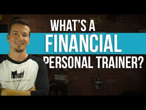 What the heck is a financial personal trainer?