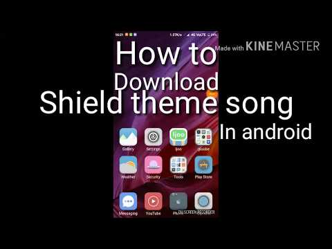 How to download shield theme song for Android