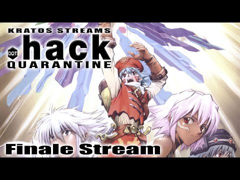 Kratos Streams .Hack Quarantine Finale: Quadrilogy Over!