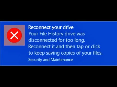 Fixed reconnect file history drive windows 10 Error Message