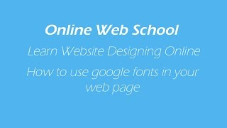 How to use google fonts in web pages