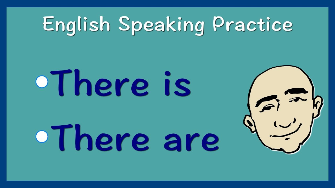 there is and there are english speaking practice esl efl ell