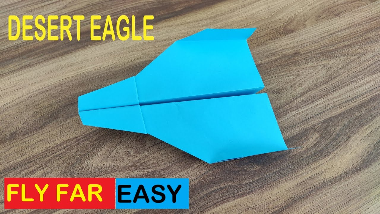 Download How to Make a Paper Plane That Flies Far - The Desert Eagle