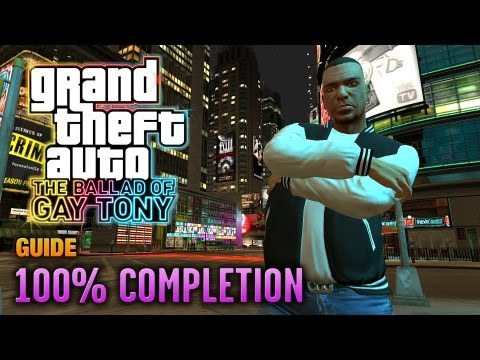 GTA: The Ballad Of Gay Tony - 100% Completion Guide (1080p)
