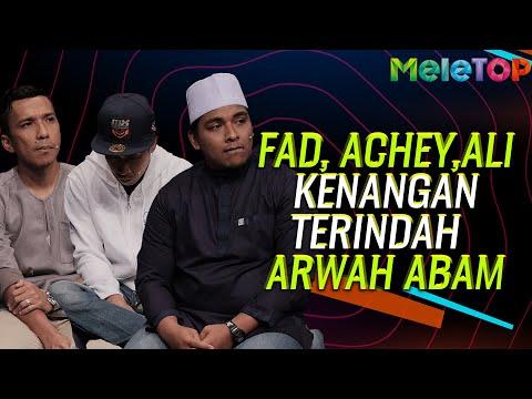 Fad, Achey & Ali kongsi kenangan terindah bersama Arwah Abam   MeleTOP   Nabil & Jihan Muse