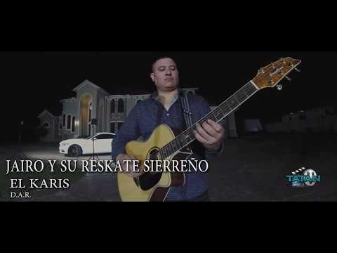 EL KARIS JAIRO Y SU RESKATE SIERREÑO