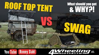 ROOF TOP TENT VS SWAG, Pro's and Con's