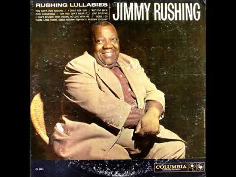 Jimmy Rushing  - Rushing Lullabies ( Full Album )