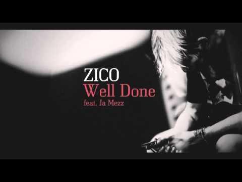 [INSTRUMENTAL] Zico(지코) - Well Done (Feat. Ja Mezz)