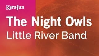 Karaoke The Night Owls - Little River Band *