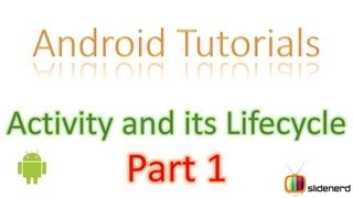 9 Android Activity Lifecycle Part 1 |