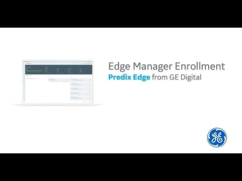 Predix Edge Manager Enrollment