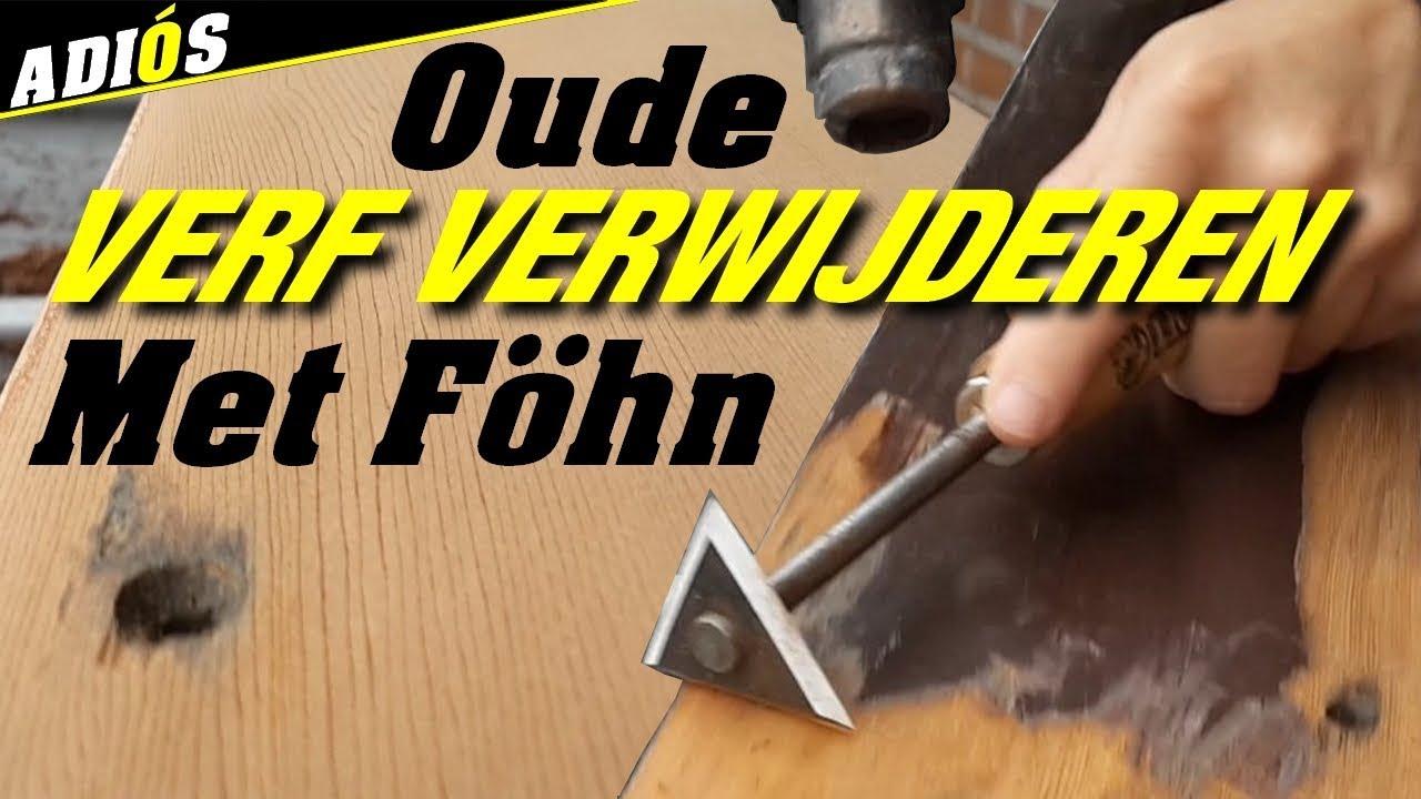 Top OUDE VERF VERWIJDEREN MET EEN FÖHN~2 technieken. - YouTube GF49