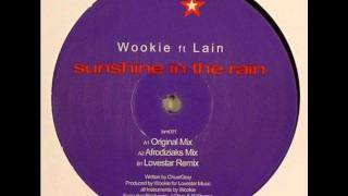 Wookie feat Lain - Sunshine In The Rain