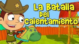 LA BATALLA DEL CALENTAMIENTO, Canciones Infantiles