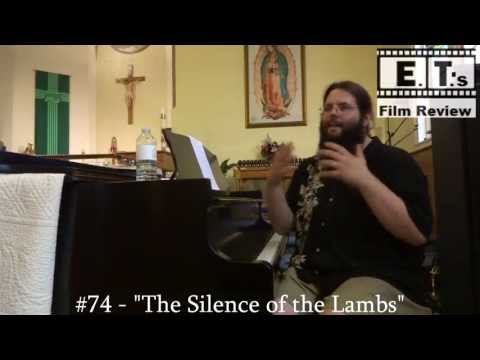 """AFI Top 100 - #74 - """"The Silence of the Lambs"""""""