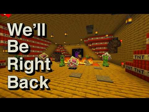Minecraft: We'll Be Right Back #5