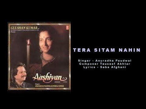 Tera Sitam Nahin To | Anuradha Paudwal | Ghazal