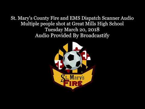 St. Mary's Fire and EMS Dispatch Scanner Audio multiple people shot at high school