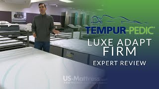Tempur-pedic Luxe Adapt Firm Mattress Expert Review